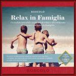Cofanetto Relax in Famiglia - Boscolo